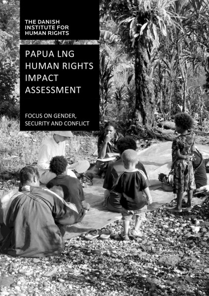 Papua LNG human rights impact assessment: focus on gender, security and conflict