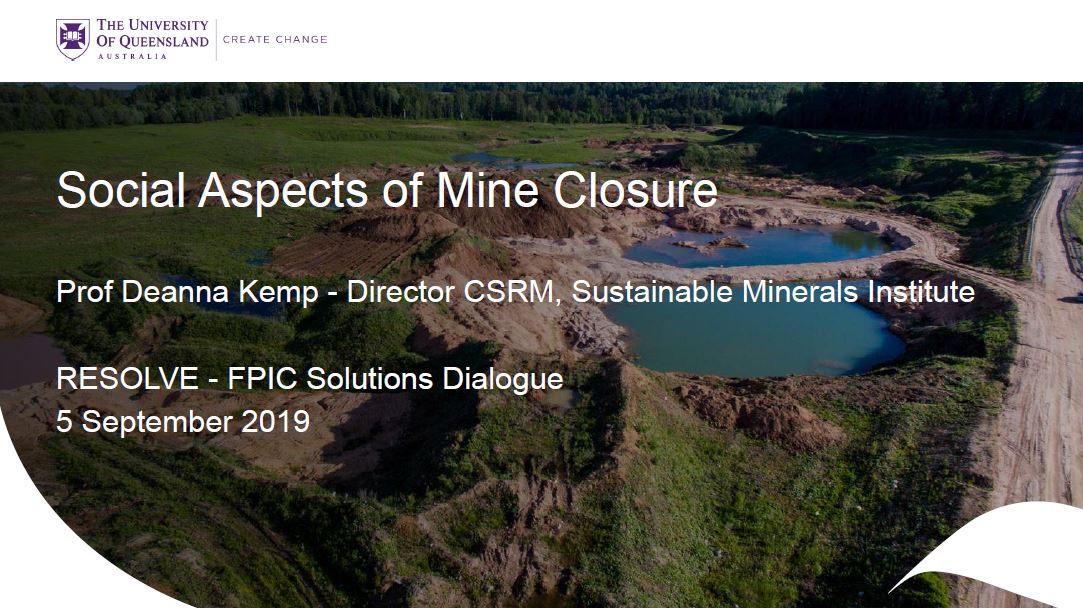 Social aspects of mine closure: Resolve FPIC solutions dialogue 5 September 2019