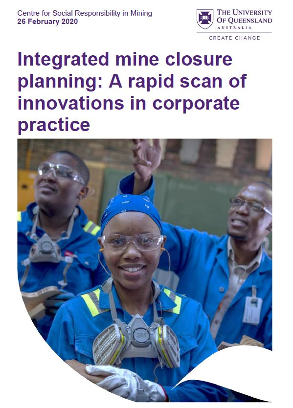 Integrated mine closure planning: A rapid scan of innovations in corporate practice