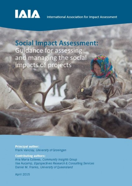 Social Impact Assessment: Guidance for assessing and managing the social impacts of projects