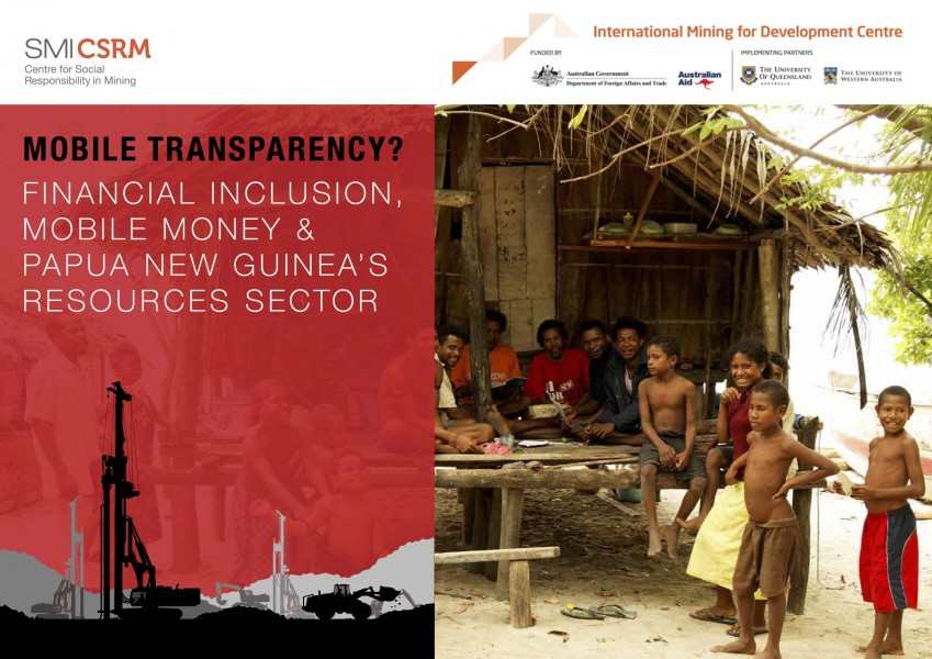Mobile Transparency? Financial Inclusion, Mobile Money and Papua New Guinea's Resources Sector