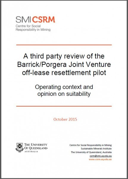 A third party review of the Barrick/Porgera Joint Venture off-lease resettlement pilot: Operating context and opinion on suitability