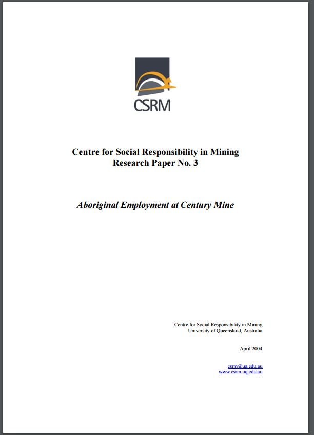 Centre for Social Responsibility in Mining research paper No.3: Aboriginal employment at Century Mine