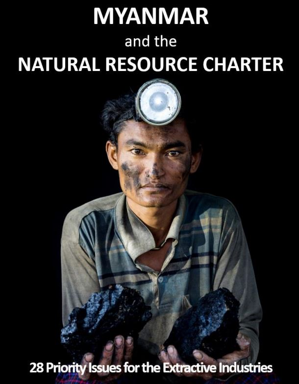 Myanmar and the natural resource charter 28 priority issues for the extractives industries