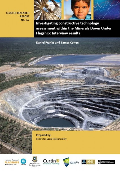 Investigating constructive technology assessment within the Minerals Down Under Flagship: Interview results. ( No. Cluster Research Report 2.2.)