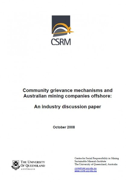 Community Grievance Mechanisms and Australia Mining Companies Offshore: An Industry Discussion Paper