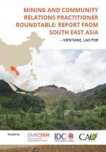 Mining and Community Relations Practitioner Roundtable Report from South East Asia