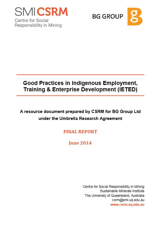 Guide to good practices in indigenous employment, training and enterprise development. Report to BG Group