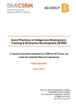 Guide to Good Practices in Indigenous Employment, Training & Enterprise Development. Report to BG Group Cover